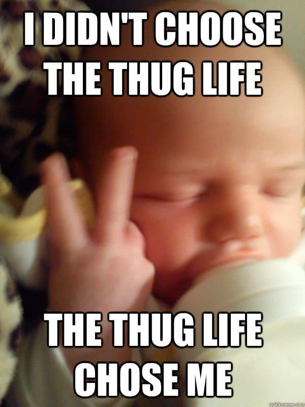 thug life bebe